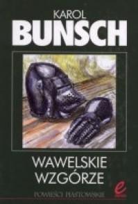 Wawelskie wzgórze - Karol Bunsch