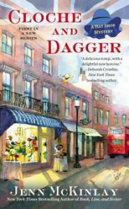 Cloche and Dagger (A Hat Shop Mystery, #1) - Jenn McKinlay