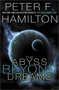 The Abyss Beyond Dreams: Chronicle of the Fallers - Peter F. Hamilton