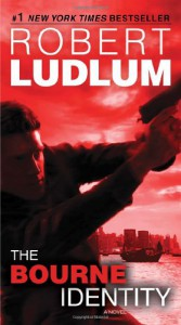 The Bourne Identity (Jason Bourne #1) - Robert Ludlum