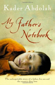 My Father's Notebook - Kader Abdolah