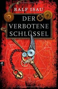 Der verbotene Schlüssel - Ralf Isau