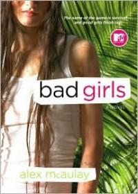 Bad Girls - Alex McAulay