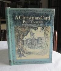 Christmas Card - Paul Theroux, John Lawrence