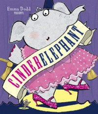 Cinderelephant - Emma Dodd