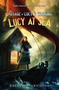 The Voyage of Lucy P. Simmons: Lucy at Sea - Barbara Mariconda