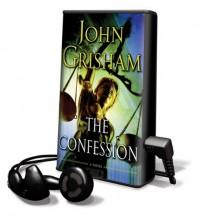 The Confession - Scott Sowers, John Grisham