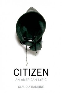 Citizen: An American Lyric - Claudia Rankine