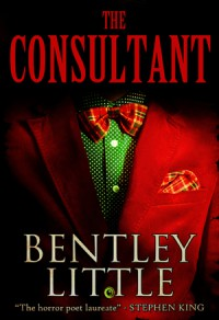 The Consultant - Bentley Little