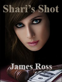 Shari's Shot - James Ross