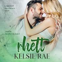 Rhett (Signature Sweethearts)  - Kelsie Leverich