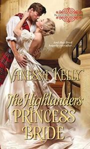 The Highlander's Princess Bride (The Improper Princesses) - Vanessa Kelly