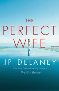 The Perfect Wife - J.P. Delaney