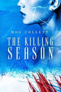 The Killing Season (Fear University Book 2) - Meg Collett