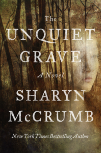 The Unquiet Grave: A Novel - Sharyn McCrumb