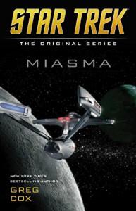 Miasma (Star Trek: The Original Series) - Greg Cox