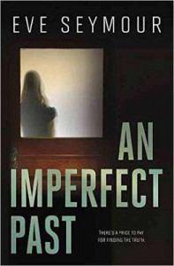 An Imperfect Past (A Kim Slade Novel) - Eve Seymour