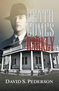 Death Comes Darkly - David S. Pederson