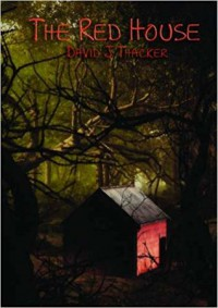 The Red House - David J Thacker