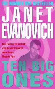 Ten Big Ones - Janet Evanovich