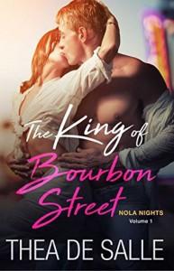 The King of Bourbon Street - Thea de Salle