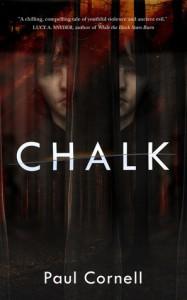 Chalk: A Novel - Paul Cornell