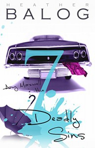 Amy Maxwell & the 7 Deadly Sins (Amy Maxwell Series Book 2) - Heather Balog
