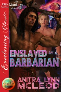Enslaved by a Barbarian - Anitra Lynn McLeod