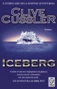 Iceberg (Le avventure di Dirk Pitt, #3) - Clive Cussler