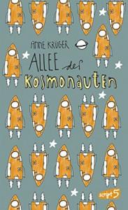 Allee der Kosmonauten - Anne Krüger