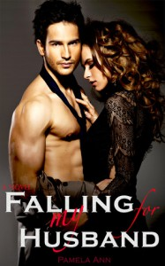 Falling for My Husband - Pamela Ann