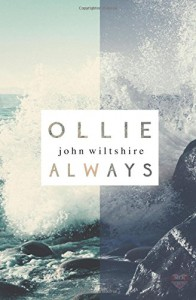 Ollie Always - John  Wiltshire