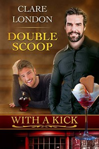 Double Scoop (With A Kick Book 8) - Clare London