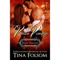 Venice Vampyr: Sinful Treasure - Tina Folsom
