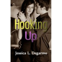 Hooking Up - Jessica L. Degarmo