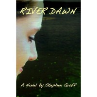 River Dawn - Stephen Graff,  Joel Bahma