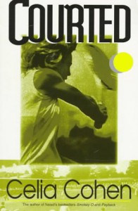 Courted - Celia Cohen