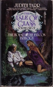 The Isle of Glass - Judith Tarr