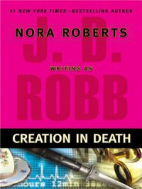Creation in Death - J.D. Robb