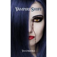 Vampire Shift  (Kiera Hudson, #1) - Tim O'Rourke