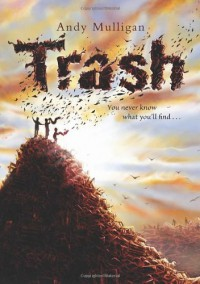 Trash - Andy Mulligan