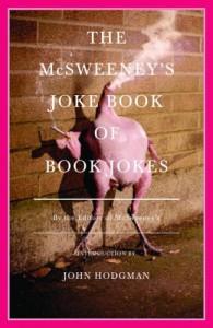 The McSweeney's Joke Book of Book Jokes (Vintage) - McSweeney's