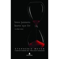 Bree Tanners korte nye liv. En Eclipse-roman (Book 5) - Torleif Sjøgren-Erichsen, Stephenie Meyer