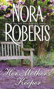 Her Mother's Keeper (Language of Love #20 - Pansy) - Nora Roberts