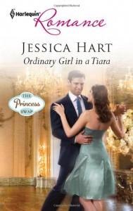Ordinary Girl in a Tiara - Jessica Hart