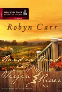 Hand in Hand in Virgin River (Virgin River, #15) - Barbara Minden, Robyn Carr