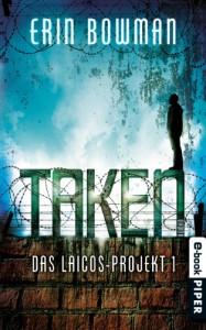 Taken - Das Laicos-Projekt 1 - Barbara Röhl, Erin Bowman