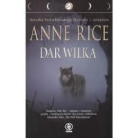 Dar Wilka - Anne Rice