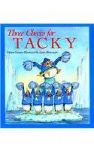 Three Cheers for Tacky - Helen Lester, Lynn M. Munsinger