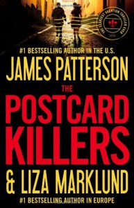 The Postcard Killers - James Patterson, Liza Marklund